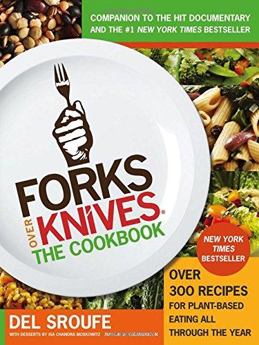Forks Over Knives, The Cookbook