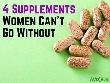 4 Important Supplements for Women: Gut Health, Weight Loss, and More