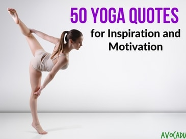 50 Yoga Quotes For Inspiration And Motivation Avocadu