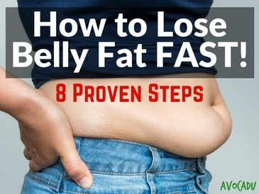 How To Lose Belly Fat Fast 8 Proven Steps Avocadu