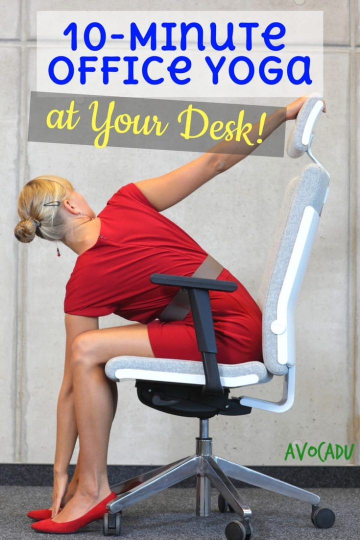 10 Minute Office Yoga At Your Desk Avocadu