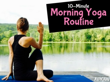 10minute morning yoga routine for beginners  avocadu