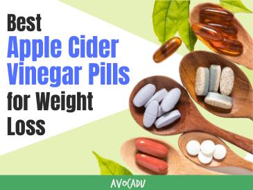 Best Apple Cider Vinegar Pills for Weight Loss