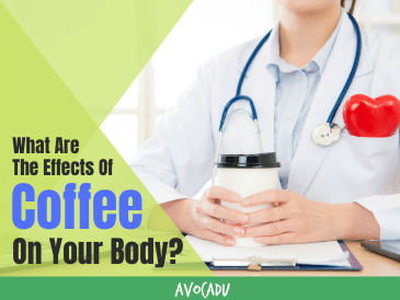 Effects of Coffee On Your Body